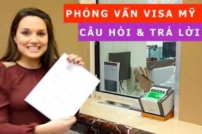 Kinh nghiệm trả lời Phỏng Vấn Visa Du Học Mỹ