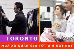 Chia sẻ kinh nghiệm mua hàng giá rẻ ở Toronto Canada